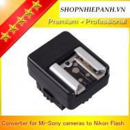 Hotshoe convert flash Nikon to body Sony new MI shoe