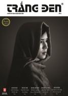 Tạp chí Trắng Đen kỳ 6-tạp chí chuyên ngành nhiếp ảnh